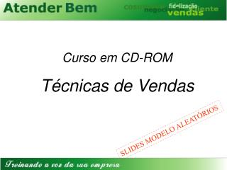 Curso em CD-ROM T cnicas de Vendas