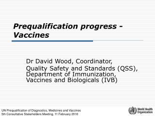 Prequalification progress -  Vaccines