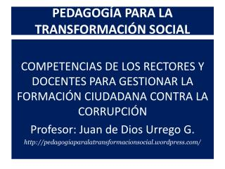 PEDAGOG A PARA LA TRANSFORMACI N SOCIAL
