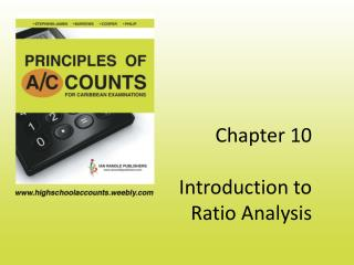 Chapter 10  Introduction to  Ratio Analysis