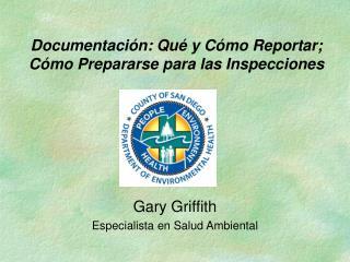 Documentaci n: Qu  y C mo Reportar; C mo Prepararse para las Inspecciones