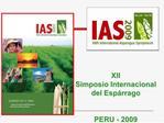 XII  Simposio Internacional  del Esp rrago    PERU - 2009