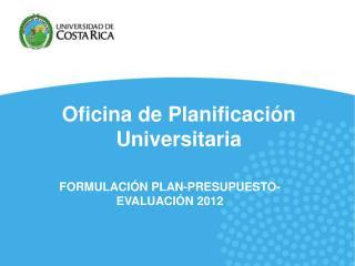 Oficina de Planificaci n Universitaria