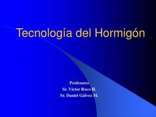 Tecnolog a del Hormig n