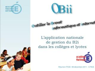 L application nationale de gestion du B2i dans les coll ges et lyc es