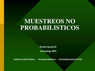 MUESTREOS NO PROBABILISTICOS