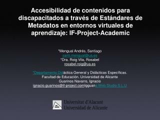 Accesibilidad de contenidos para discapacitados a trav s de Est ndares de Metadatos en entornos virtuales de aprendizaje