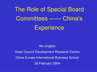 Wu Jinglian State Council Development Research Centre China Europe International Business School   26 February 2004