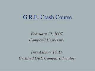 G.R.E. Crash Course
