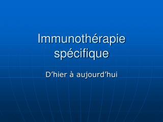 Immunoth rapie sp cifique