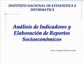 An lisis de Indicadores y Elaboraci n de Reportes Socioecon micos