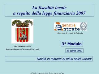 La fiscalit  locale  a seguito della legge finanziaria 2007