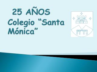 25 A OS Colegio  Santa M nica