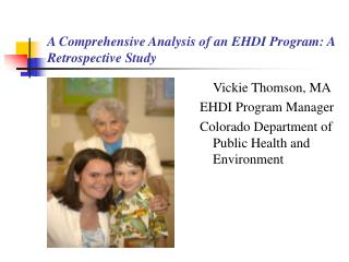A Comprehensive Analysis of an EHDI Program: A Retrospective Study