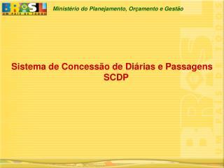 Sistema de Concess o de Di rias e Passagens  SCDP