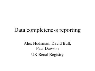 Data completeness reporting