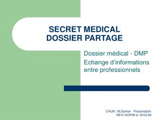 SECRET MEDICAL  DOSSIER PARTAGE