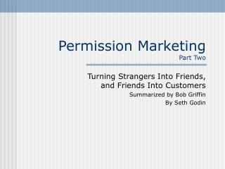 Permission Marketing Part Two