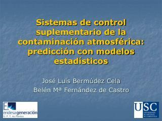 Sistemas de control suplementario de la contaminaci n atmosf rica: predicci n con modelos estad sticos