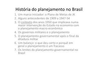 Hist ria do planejamento no Brasil