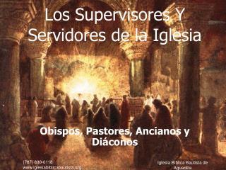 Los Supervisores Y Servidores de la Iglesia