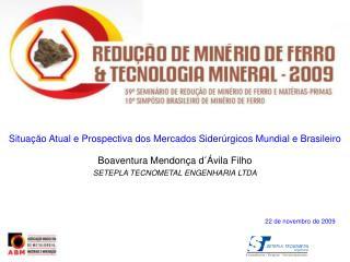 Situa  o Atual e Prospectiva dos Mercados Sider rgicos Mundial e Brasileiro