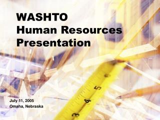WASHTO  Human Resources Presentation