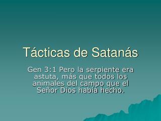 T cticas de Satan s