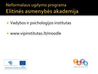 Neformalaus ugdymo programa Elitines asmenybes akademija