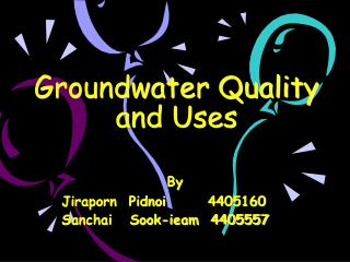 Groundwater Quality and Uses