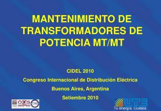 MANTENIMIENTO DE TRANSFORMADORES DE POTENCIA MT