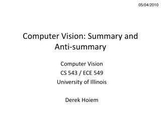 Computer Vision: Summary and Anti-summary