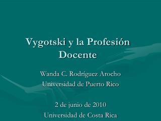 Vygotski y la Profesi n Docente