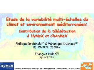 Etude de la variabilit  multi- chelles du climat et environnement m diterran en:  Contribution de la t l d tection   HyM