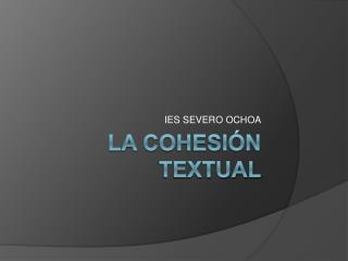 La cohesi n textual