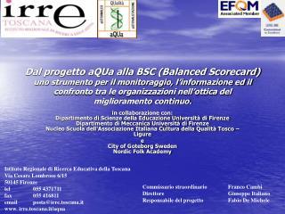 Dal progetto aQUa alla BSC Balanced Scorecard uno strumento per il monitoraggio, l informazione ed il confronto tra le o