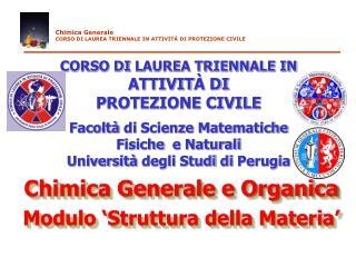CORSO DI LAUREA TRIENNALE IN  ATTIVIT  DI  PROTEZIONE CIVILE  Facolt  di Scienze Matematiche  Fisiche  e Naturali Univer