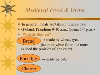 Medieval Food  Drink