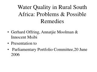 Water Quality in Rural South Africa: Problems  Possible Remedies
