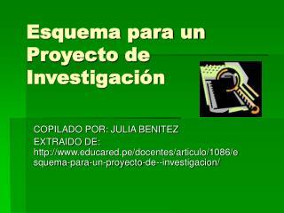Esquema para un Proyecto de Investigaci n