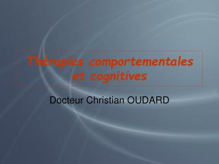 Th rapies comportementales et cognitives