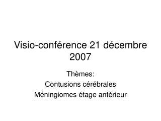 Visio-conf rence 21 d cembre 2007