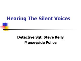 Hearing The Silent Voices