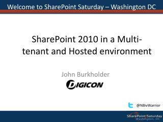 SharePoint 2010 in a Multi-tenant and Hosted environment