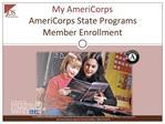 My AmeriCorps AmeriCorps State Programs Member Enrollment