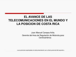 EL AVANCE DE LAS TELECOMUNICACIONES EN EL MUNDO Y LA POSICION DE COSTA RICA