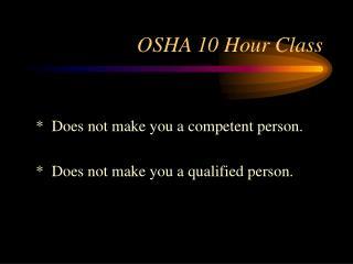 OSHA 10 Hour Class