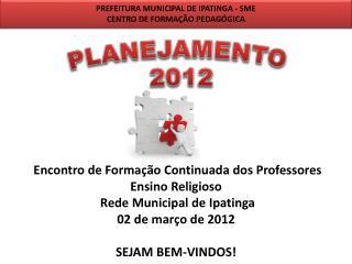 PLANEJAMENTO  2012