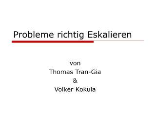 Probleme richtig Eskalieren