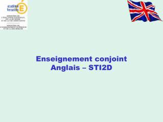 Enseignement conjoint Anglais   STI2D